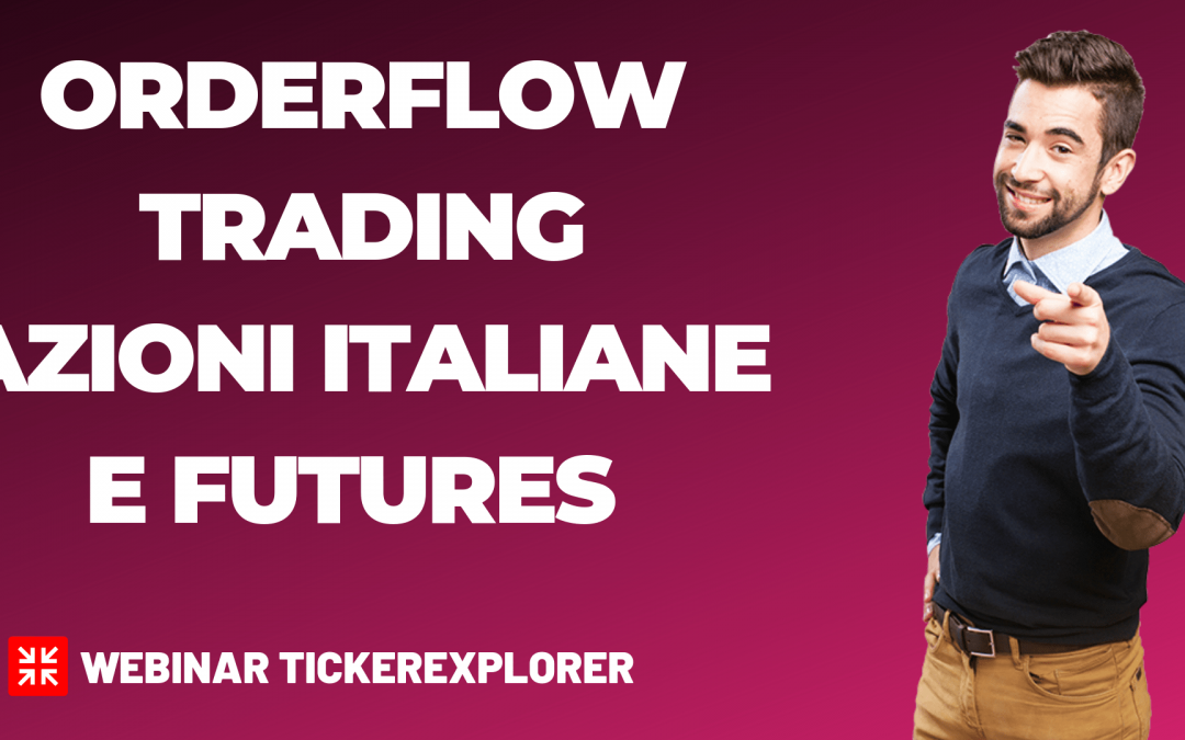 trading con i volumi e orderflow su azioni italiane