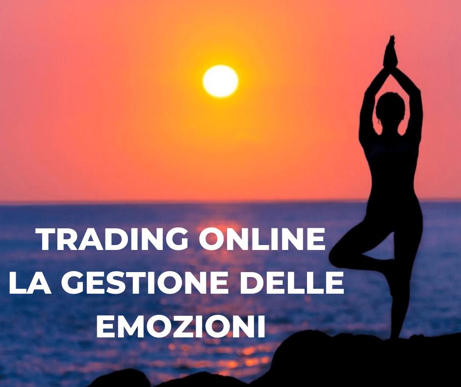 Trading online e gestione delle emozioni